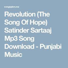 Revolution (The Song Of Hope) Satinder Sartaaj Mp3 Song Download - Punjabi Music