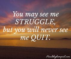 Never ever give up. #dailyreminder #strength #inspire #motivate