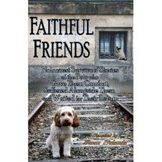 This book will be available Sept. 1st.  It is a collection of stories of pets during the Holocaust and how their people received hope and courage....