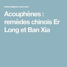 Acouphènes : remèdes chinois Er Long et Ban Xia Massage, Health Fitness, Stress, Healthy, Breakfast, Health, Natural Treatments, Natural Remedies, Take Care Of Yourself