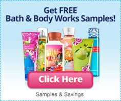 Samples and Savings – Bath and Body Works