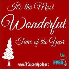 In this episode,  Florida Parent Educators Association (FPEA) Chairwoman, Suzanne Nunn discusses the MOST WONDERFUL time of the year! Listen for tips and ideas on ways to make the most of this holiday season