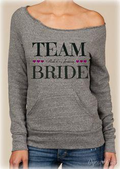 TEAM BRIDE Sweatshirt for Wedding Party Sizes by BijouBuys, $25.00