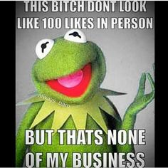 But That's None Of My Business; Lmao