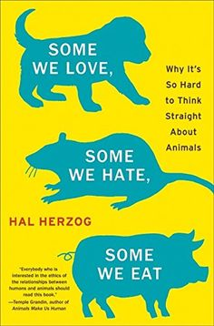 Some We Love, Some We Hate, Some We Eat: Why It's So Hard... http://smile.amazon.com/dp/0061730866/ref=cm_sw_r_pi_dp_5Lhsxb0KZPSQX