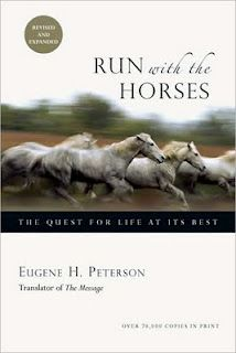 Run with the Horses   by Eugene Peterson