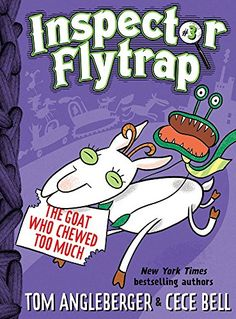 Inspector Flytrap in the Goat Who Chewed Too Much by Tom ... https://www.amazon.ca/dp/1419709674/ref=cm_sw_r_pi_dp_x_jWuHybPEQM7VG