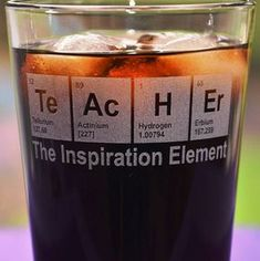 Engraved TeAcHEr Periodic Table Glass, Personalized Teacher's Birthday Gift, Math/Science Teacher Gift, Engineer Gift Teacher Appreciation Quotes, Teacher Quotes, Teacher Birthday Gifts, Teacher Christmas Gifts, Science Teacher Gifts, Teaching Science, Science Classroom, Math Teacher, Life Science