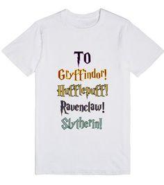 To Gryffindor! Hufflepuff! Ravenclaw! Slytherin!