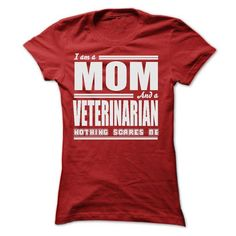 I AM A MOM AND A VETERINARIAN SHIRTS - #gifts for guys #gift ideas for him. BUY TODAY AND SAVE => https://www.sunfrog.com/LifeStyle/I-AM-A-MOM-AND-A-VETERINARIAN-SHIRTS-Ladies.html?68278