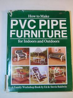 HOW TO MAKE PVC PIPE FURNITURE FOR INDOORS AND OUTDOORS HARDCOVER  BOOK. $6.25, via Etsy.