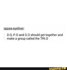 EXO D.O Block B P.O MBLAQ G.O