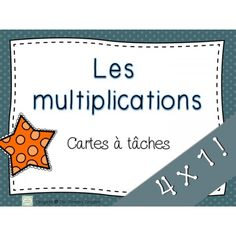 Multiplications Cartes à tâches 4x1 3rd Grade Math, Grade 3, Math Multiplication, 5th Grades, Classroom, Teacher, Personalized Items, Division, Math Workshop