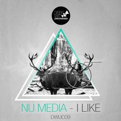 Nu Media 'I Like' out now!