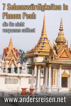 7 Sehenswürdigkeiten in Phnom Penh, Kambodscha, die Du nicht verpassen solltest findest Du in diesem Beitrag. Hole Dir die Phnom Penh Tipps im Reiseblog. #sehenswürdigkeiten #reise #abenteuer #phnompenh #kambodscha Phnom Penh, Angkor, Backpacking, Taj Mahal, Asia, Tower, Building, Travel, Outdoor