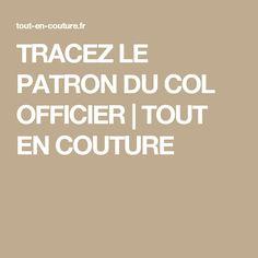 TRACEZ LE PATRON DU COL OFFICIER   TOUT EN COUTURE