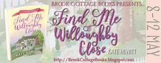 Tome Tender: Kate Hewitt's FIND ME AT WILLOUGHBY CLOSE Tour & #...