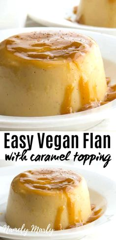 Easy Vegan Flan Recipe You'll Love (With Gooey Caramel Sauce)! - Lara Süßmann - Easy Vegan Flan Recipe You'll Love (With Gooey Caramel Sauce)! Healthy Vegan Desserts, Vegan Sweets, Healthy Dessert Recipes, Vegan Recipes, Dessert Tofu, Vegan Flan, Caramel Recipes, Vegan Baking, Vegan Dishes