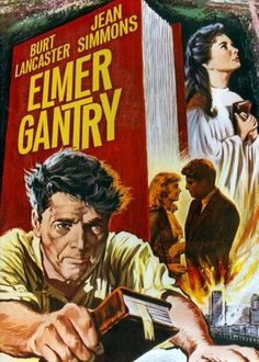 """Burt Lancaster and Jean Simmons in """"Elmer Gantry"""" 1960 - Burt won an Academy Award for his performance Jean Simmons, Elmer Gantry, Sinclair Lewis, Kino International, Shirley Jones, Old Flame, Old Movies, Famous Movies, Classic Movies"""