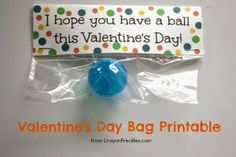 crayonfreckles: Have a Ball Valentine bag topper free printable {valentine's kids can make}