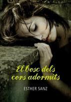 El bosc dels cors adormits. Esther Sanz. Primer llibre de la saga El Bosc, on les fans de Crepúsculo trobaran una història similar però amb gust més europeu. Després de la mort dels seus éssers estimats, Clara es trasllada a viure a Colmenar, un petit poble de Soria. Allí coneixerà un àngel solitari i enigmàtic, que, com ella, fuig del seu passat.  http://jugandoconlaspalabras93.blogspot.com.es/2012/07/resena-el-bosc-dels-cors-adormits-el.html