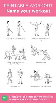 Name your workout: my custom printable workout by @WorkoutLabs #workoutlabs #customworkout