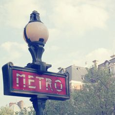 Paris metro sign -We spent a lot of time using the metro system