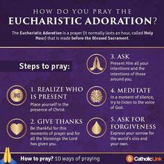 catholic-link:  10 ways to pray: Eucharistic Adoration  #Catholic #Prayer by catholiclink_en