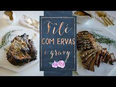 FILÉ COM ERVAS E GRAVY - YouTube