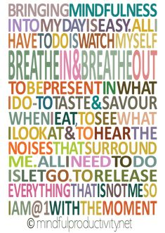 #mindfulness ..... Bringing Mindfulness poster by Mindful Productivity