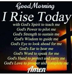 ideas quotes good morning love christ for 2019 Morning Prayer Quotes, Good Morning God Quotes, Good Morning Prayer, Good Morning Inspirational Quotes, Morning Greetings Quotes, Inspirational Prayers, Morning Blessings, Good Morning Love, Good Morning Friends