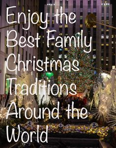 Enjoy the best family Christmas traditions around the world by visiting destinations across the globe, ranging from infamous to lesser known gems. Christmas Travel, Family Christmas, Holiday Travel, Christmas Markets, Travel Advice, Travel Tips, Travel Articles, Usa Travel, Travel Hacks