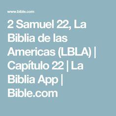 2 Samuel 22, La Biblia de las Americas (LBLA) | Capítulo 22 | La Biblia App | Bible.com