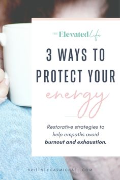 Do you suck at creating boundaries? In this episode of The Elevated Life®, we're sharing 3 ways to protect your energy so that you can make the most of your empath superpowers without getting drained and broken down. Super Pouvoirs, Live Quotes For Him, Intuitive Empath, Self Care Activities, Self Improvement Tips, Self Development, Leadership Development, Personal Development, How To Better Yourself