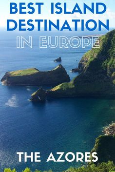 Read my new post on @huffingtonpost to find out why the Azores are the best European island destination for all types of travelers.