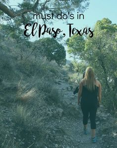 If you're looking for things to do in El Paso, Texas this is the best list ever.