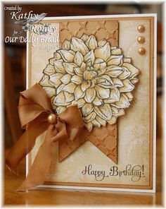 Our Daily Bread Designs - Dahlia and Birthday Blessings Sets for Sketch Challenge Scrapbooking, Scrapbook Cards, Handmade Birthday Cards, Greeting Cards Handmade, Cool Cards, Diy Cards, Birthday Blessings, Pretty Cards, Challenge