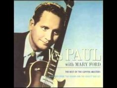 The Tennessee Waltz - Les Paul & Mary Ford ~ This was Mama's favorite song...Makes me think of her whenever I hear it.... I miss you Mama!
