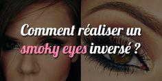 Comment réaliser un smoky eyes inversé ? - http://www.smoky-eyes.org/smoky-eyes-inverse/ #smokyeyes => http://www.smoky-eyes.org/