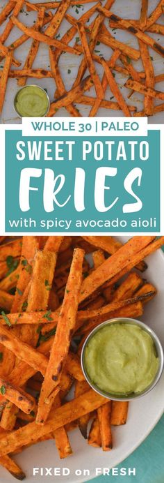 Sweet Potato Fries with Avocado Aioli are an awesome healthy side dish or appetizer that is and Paleo approved. These are oven baked and crispy with a spicy and tangy avocado aioli. Whole30 Sweet Potato Fries, Sweet Potato Fries Seasoning, Paleo Recipes, Whole Food Recipes, Cooking Recipes, Avocado Recipes, Potato Recipes, Healthy Side Dishes, Healthy Sides