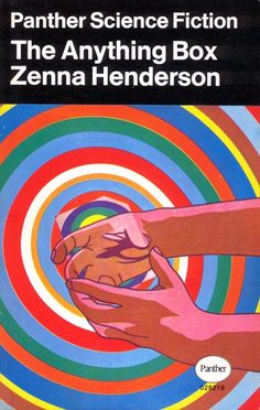 Publication: The Anything Box  Authors: Zenna Henderson Year: 1969-00-00 ISBN: 0-586-02821-8 [978-0-586-02821-6] Publisher: Panther