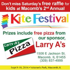 is having a free kid's raffle again this year.and kids can wind free pizza from our very own Larry A's! Kite, Larry, Pizza