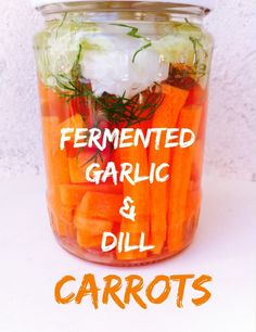 Delicious fermented carrots. Quick and easy recipe. Amazing for your gut health