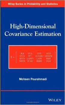 High-dimensional covariance estimation / Mohsen Pourahmadi