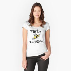"""""""You Mess With The Bee, You Get The Butt"""" T-shirt by grumblebeeart 