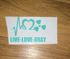 Live love xray Xray tech Radiology decal by iSAAWit on Etsy Radiology Schools, Radiology Student, Radiology Humor, Radiologic Technology, Rad Tech, Tech Humor, Work Humor, Work Funnies, Live Love
