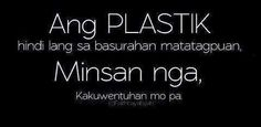 Nagkalat na plastik Bisaya Quotes, Patama Quotes, Funny Mom Quotes, Sarcastic Quotes, Quotable Quotes, Funny Memes, Jokes, Truth Quotes, Tagalog Qoutes