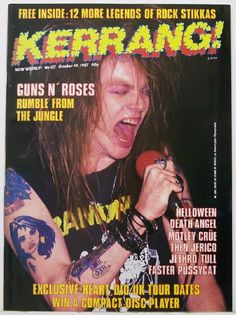 """W. Axl Rose - Kerrang Magazine Cover (October 1987) Guns & Roses debuts in 1987. Jane and I seen them in a gymnasium (less than 200 people) in Oshkosh Wi. - a short time later, """"sweet child o mine"""" hit, and they were headlining at alpine valley. amphitheater."""