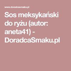 Sos meksykański do ryżu (autor: aneta41) - DoradcaSmaku.pl Author