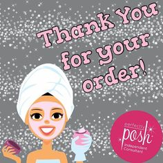 Thank you for your order and for supporting my business www.perfectlyposh.com/47781